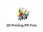 3D Printing Public Relations – A PR Firm That Specializes in the 3D Printing Industry