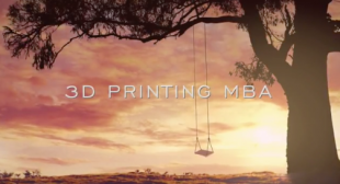 3D Printing Trade Association Presents Online 3D Printing Business Courses – 3D Printing MBA