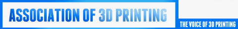The Association of 3D Printing - Voice of 3D Printing