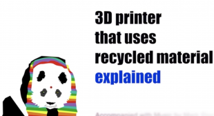3D Printing Video – How Does A 3D Printer Use Recycled Materials?